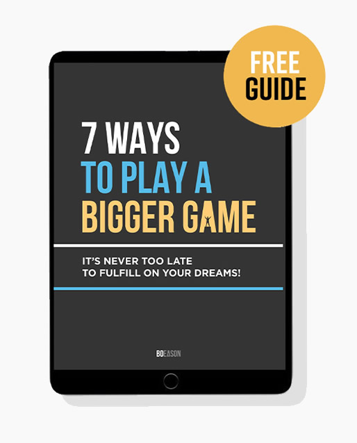 7 Ways to play a Bigger Game